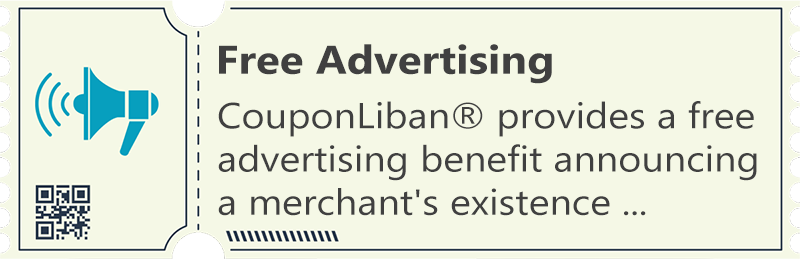 Free Advertising - CouponLiban® provides a free advertising benefit...